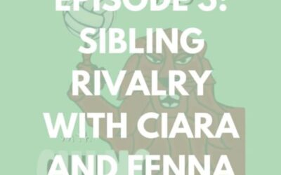 Keeping Tabs with CULNC- Sibling Rivalry: Ciara and Fenna